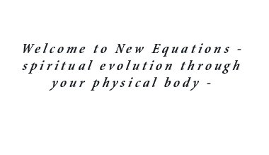 New Equations Welcome